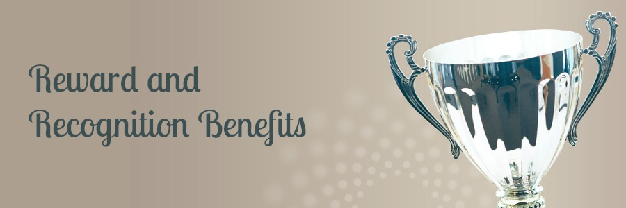 Reward and Recognition benefits